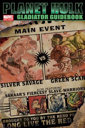 Planet Hulk: Gladiator Guidebook (2006) #1