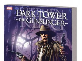 DARK TOWER: THE GUNSLINGER — THE JOURNEY BEGINS TPB