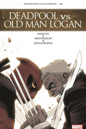 Deadpool vs. Old Man Logan (Trade Paperback)