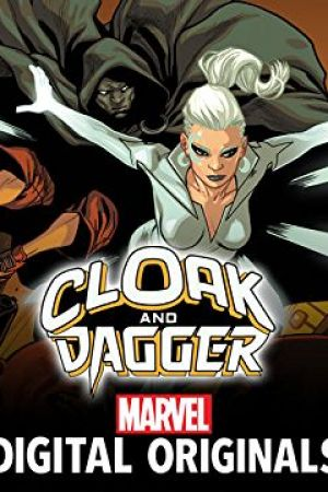 Cloak and Dagger: Marvel Digital Original - Negative Exposure (2018 - 2019)