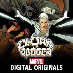 Cloak and Dagger: Negative Exposure - Marvel Digital Original (2018-2019)