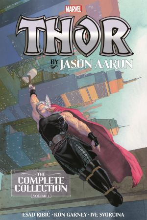Thor by Jason Aaron: The Complete Collection Vol. 1 (Trade Paperback)