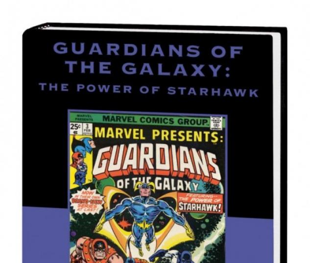GUARDIANS OF THE GALAXY: THE POWER OF STARHAWK PREMIERE HC (DM ONLY)