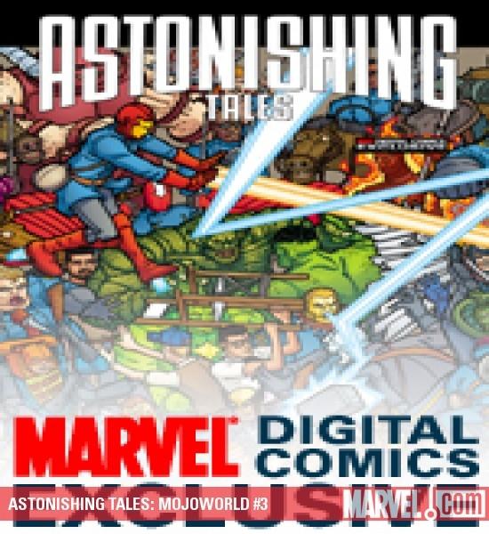 Astonishing Tales: Mojoworld Digital Comic (2008) #3