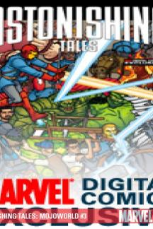 Astonishing Tales: Mojoworld Digital Comic #3
