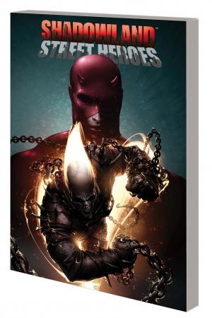 Shadowland: Street Heroes TPB (Trade Paperback)