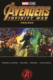 Marvel's Avengers: Infinity War Prelude (Trade Paperback)