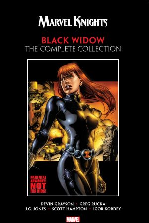 Marvel Knights Black Widow by Grayson & Rucka: The Complete Collection (Trade Paperback)