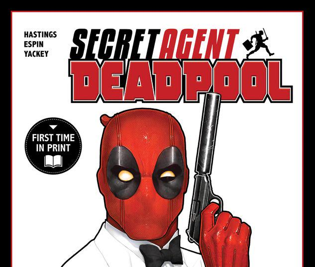 DEADPOOL: SECRET AGENT DEADPOOL MPGN TPB #1