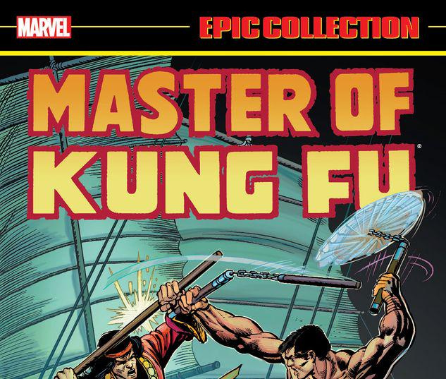 MASTER OF KUNG FU EPIC COLLECTION: FIGHT WITHOUT PITY TPB #2