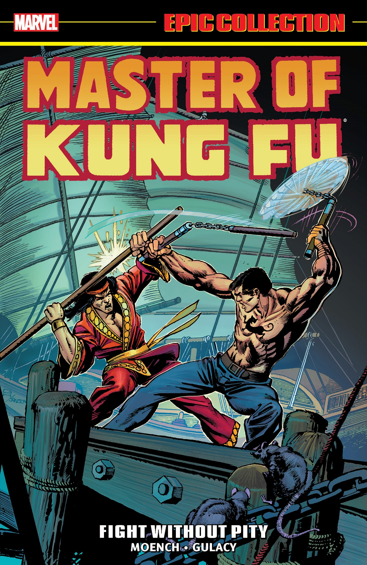 Master Of Kung Fu Epic Collection: Fight Without Pity (Trade Paperback)