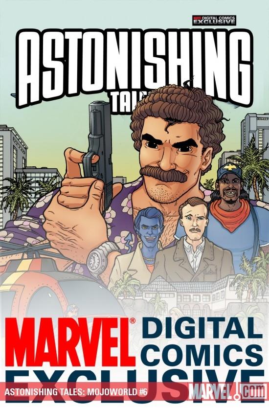 Astonishing Tales: Mojoworld Digital Comic (2008) #6