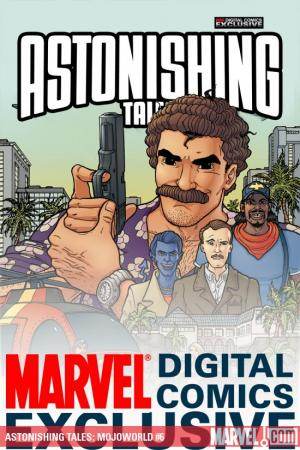 Astonishing Tales: Mojoworld Digital Comic #6
