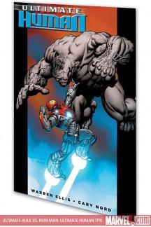 Ultimate Hulk Vs. Iron Man: Ultimate Human (Trade Paperback)