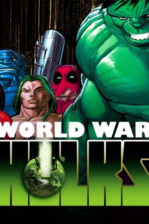 World War Hulks (2010)