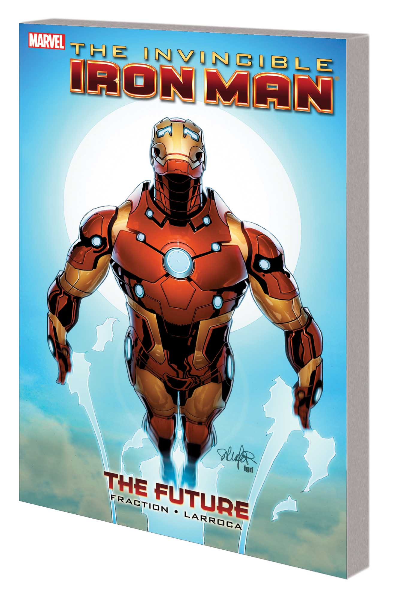 Invincible Iron Man: (Issues 522-527) (Trade Paperback)