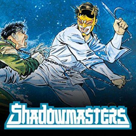 Shadowmasters (1989 - 1990)