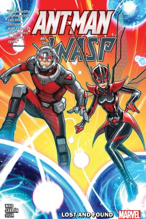 Ant-Man and the Wasp: Lost And Found (Trade Paperback)