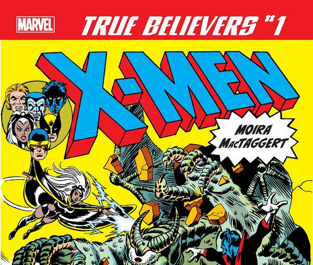 TRUE BELIEVERS: X-MEN - MOIRA MACTAGGERT 1 #1