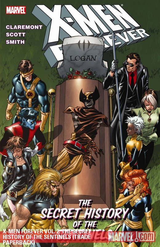 X-Men Forever Vol. 2: The Secret History of the Sentinels (Trade Paperback)