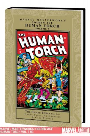 Marvel Masterworks: Golden Age Human Torch Vol. 3 (Hardcover)