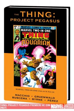 Thing: Project Pegasus (Direct Market Only) (Hardcover)