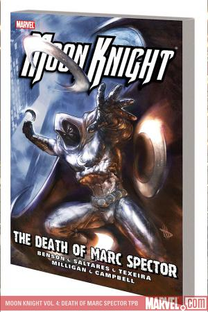 MOON KNIGHT VOL. 4: DEATH OF MARC SPECTOR TPB (Trade Paperback)