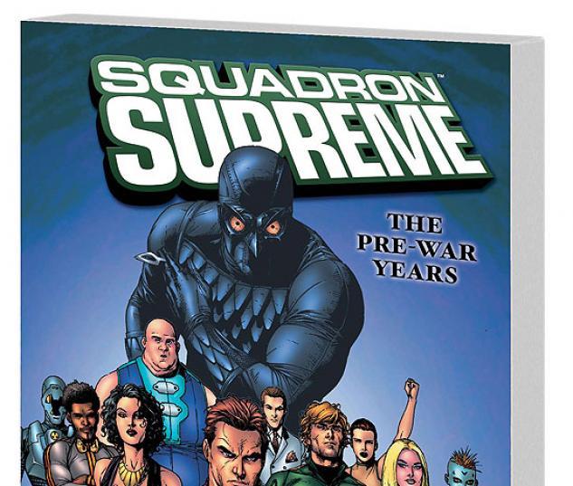 SQUADRON SUPREME: THE PRE-WAR YEARS #1