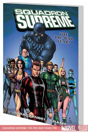 Squadron Supreme: The Pre-War Years (Trade Paperback)