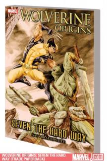 Wolverine Origins: Seven the Hard Way (Trade Paperback)