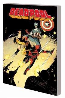 DEADPOOL VOL. 3: THE GOOD, THE BAD AND THE UGLY TPB (MARVEL NOW) (Trade Paperback)