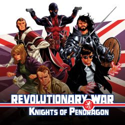 Revolutionary War: Knights of Pendragon