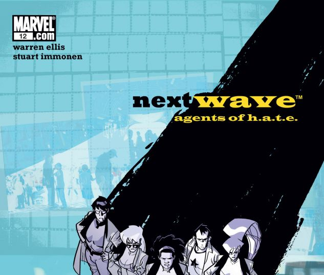 NEXTWAVE: AGENTS OF H.A.T.E. (2006) #12