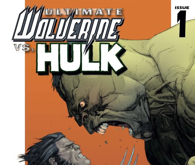 ULTIMATE WOLVERINE VS. HULK (2005) #1