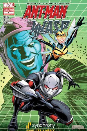 MARVEL and SYNCHRONY PRESENT ANT-MAN and the WASP: SAVING TIME