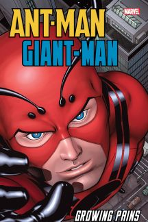 Ant-Man/Giant-Man: Growing Pains (Trade Paperback)