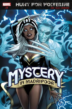 Hunt for Wolverine: Mystery in Madripoor #2