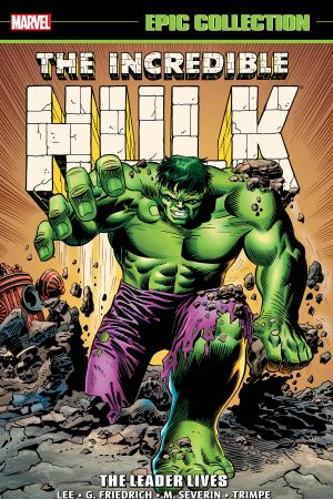 Incredible Hulk Epic Collection: The Leader Lives (Trade Paperback)