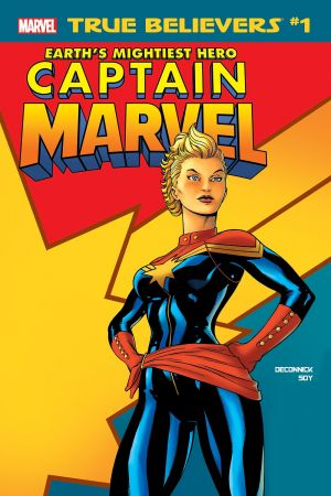 True Believers: Captain Marvel - Earth's Mightiest Hero #1