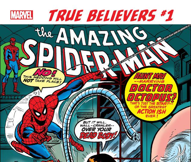 TRUE BELIEVERS: SPIDER-MAN - THE WEDDING OF AUNT MAY & DOC OCK 1 #1