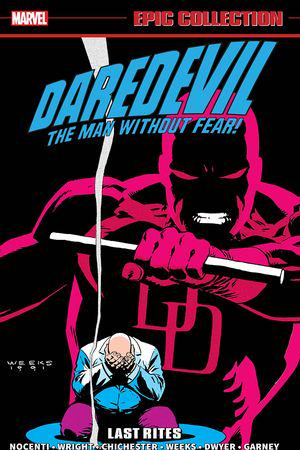 Daredevil Epic Collection: Last Rites (Trade Paperback)