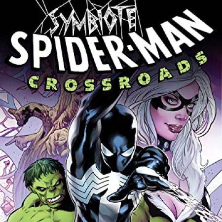 Symbiote Spider-Man: Crossroads (2021 - Present)