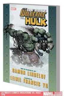 Ultimate Comics Wolverine Vs. Hulk (Trade Paperback)