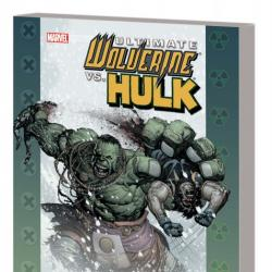 Ultimate Comics Wolverine Vs. Hulk (Trade Paperback)