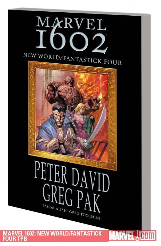 Marvel 1602: New World/Fantastick Four (Trade Paperback)