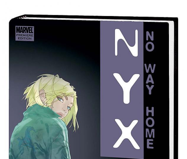 NYX: NO WAY HOME PREMIERE HC #1