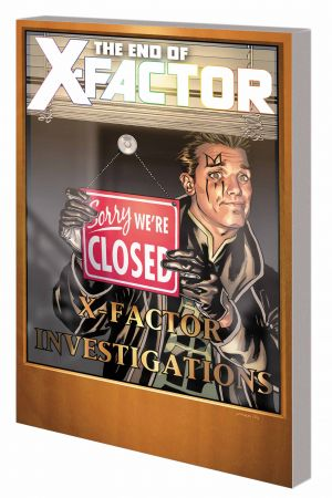 X-FACTOR VOL. 21: THE END OF X-FACTOR TPB (Trade Paperback)