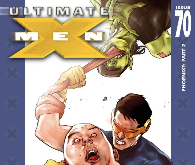 Ultimate X-Men (2001) #70