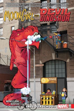 Moon Girl and Devil Dinosaur Vol. 6: Save Our School (Trade Paperback)