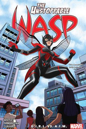 The Unstoppable Wasp: Unlimited Vol. 2 - G.I.R.L. VS. A.I.M. (Trade Paperback)